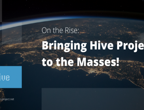 Hive Project to the masses worldwide